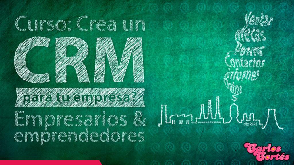 Curso Cómo Crear un CRM Gratis | Fenalco Caldas