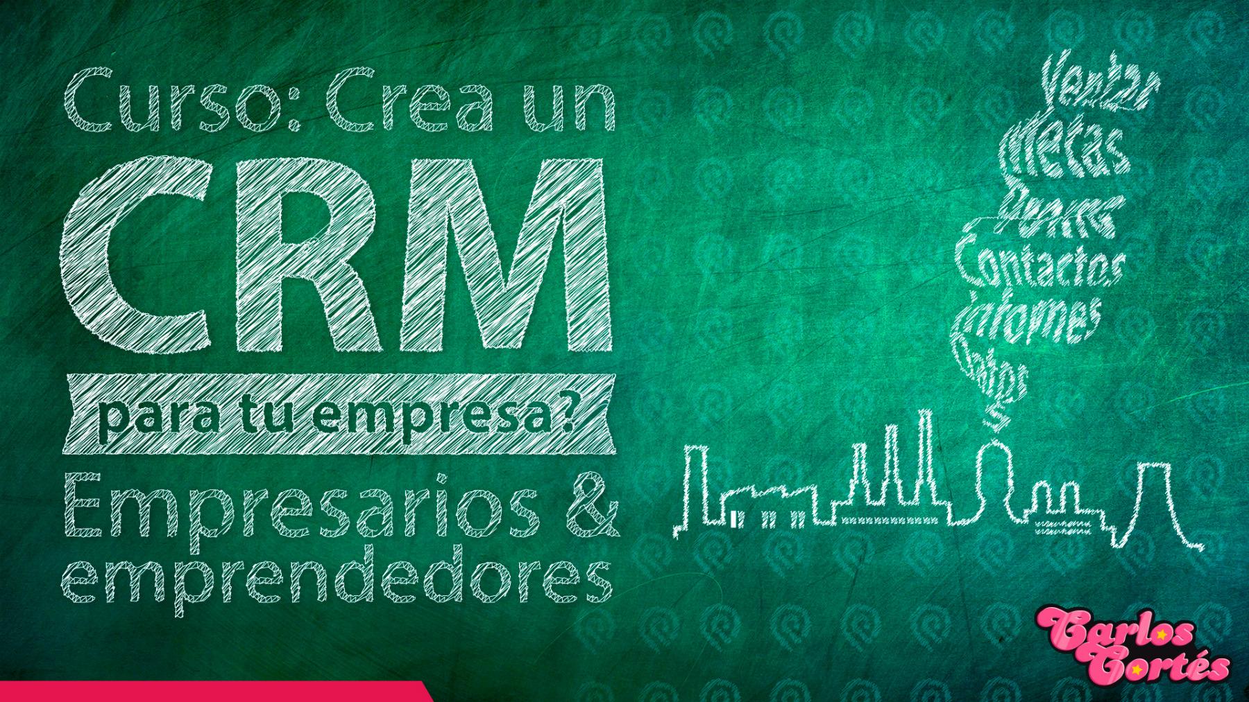 Curso Cómo Crear un CRM Gratis