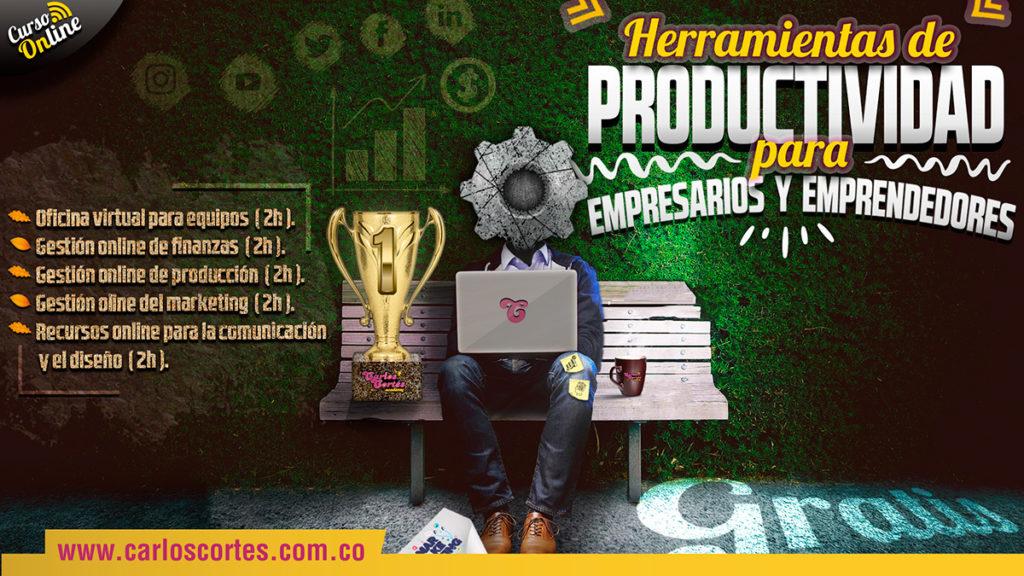 Curso de Herramientas de Productividad para Empresarios y Emprendedores ¿Cómo crear una oficina virtual?