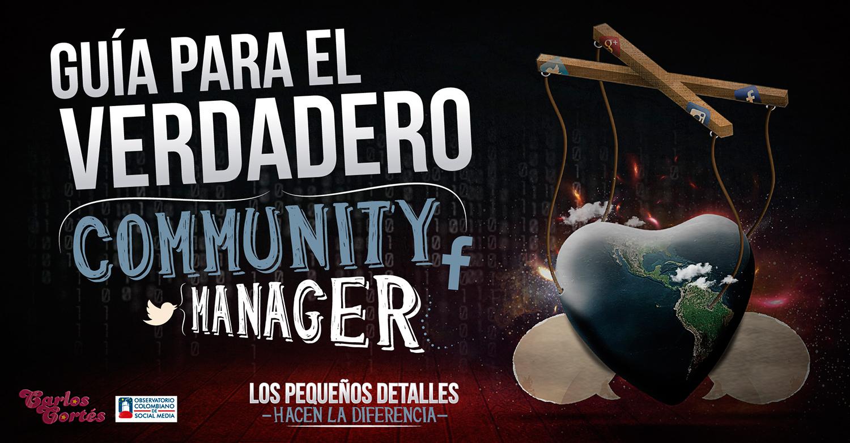 Guía para ell Verdadero Community Manager