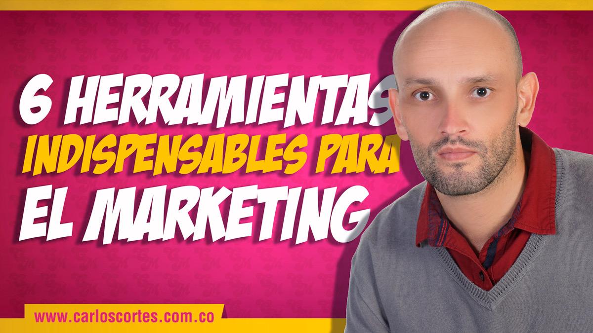 6 herramientas indispensables para el marketing digital