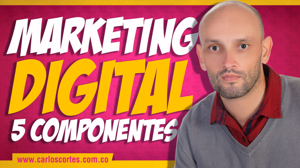 MArketing digital 5 componentes