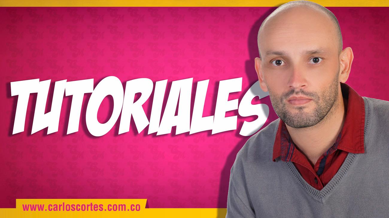 tutoriales de Carlos Cortés Academy